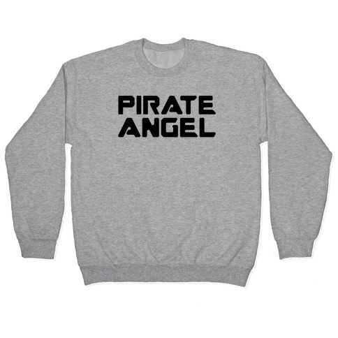 Pirate Angel Parody Pullover