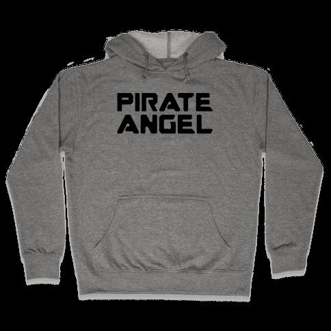 Pirate Angel Parody  Hooded Sweatshirt