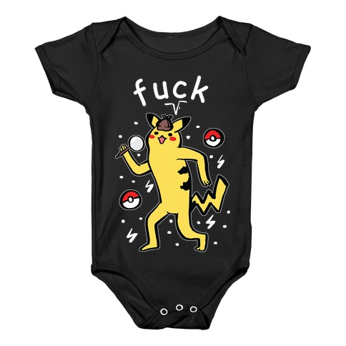 F*** Pikachu Parody Baby Onesy