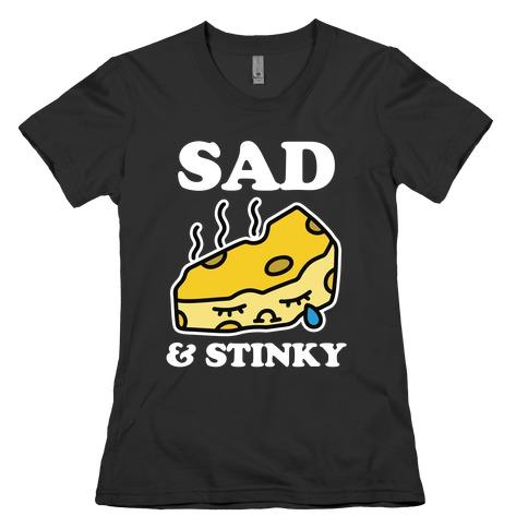 Sad & Stinky Womens T-Shirt