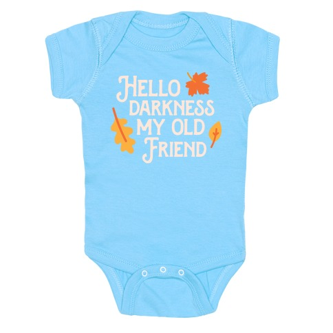 Hello Darkness My Old Friend Fall Baby Onesy