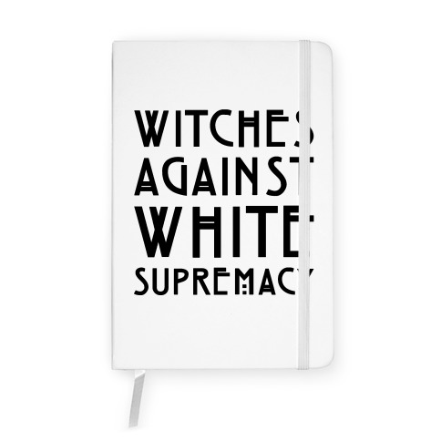 Witches Against White Supremacy  Notebook