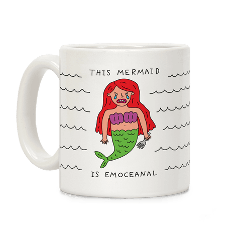 This Mermaid Is Emoceanal Coffee Mug
