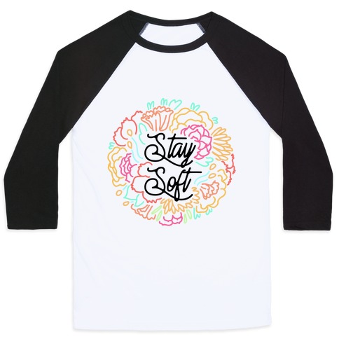 Stay Soft Baseball Tee
