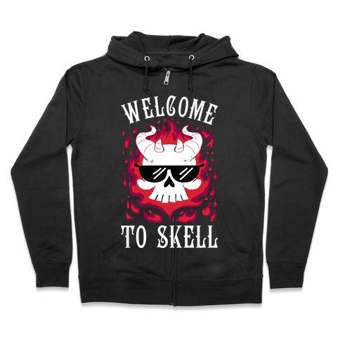 Welcome To Skell Zip Hoodie