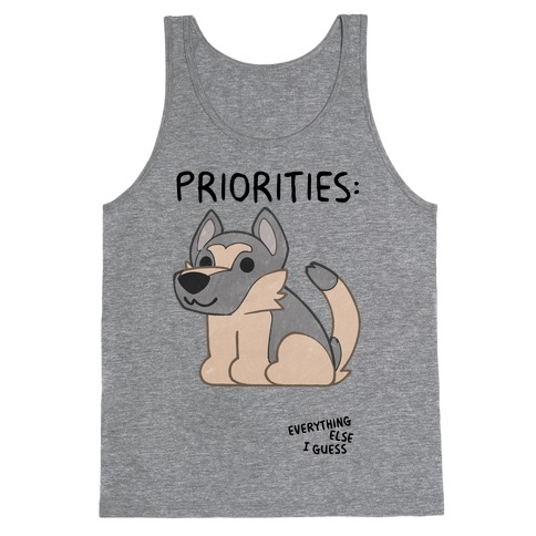 German Shepherd Priorities Tank Top