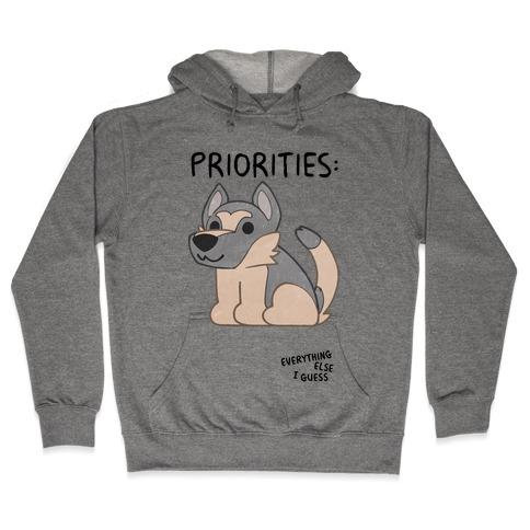 German Shepherd Priorities Hooded Sweatshirt