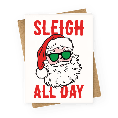 Sleigh All Day Santa