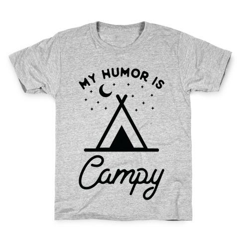 My Humor is Campy Kids T-Shirt
