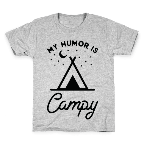 My Humor is Campy Kids T-Shirt