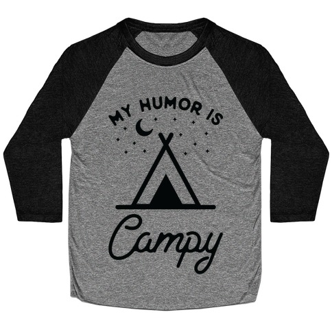 My Humor is Campy Baseball Tee