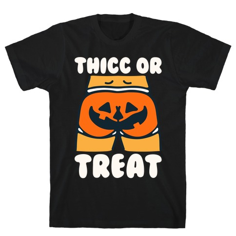 Thicc Or Treat Pumpkin Butt White Print T-Shirt
