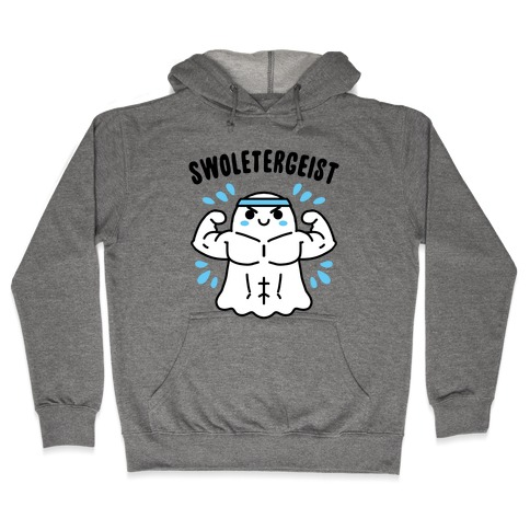 Swoletergeist Hooded Sweatshirt