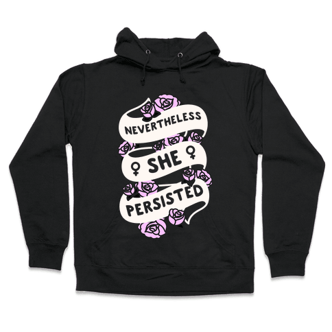 Nevertheless She Persisted (Feminist Ribbon) Hooded Sweatshirt