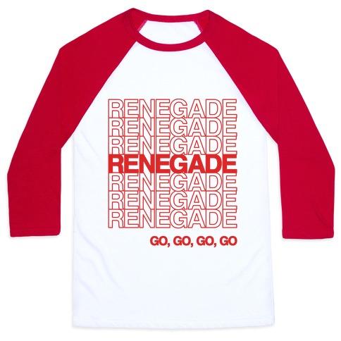 Renegade Renegade Renegade Parody Baseball Tee