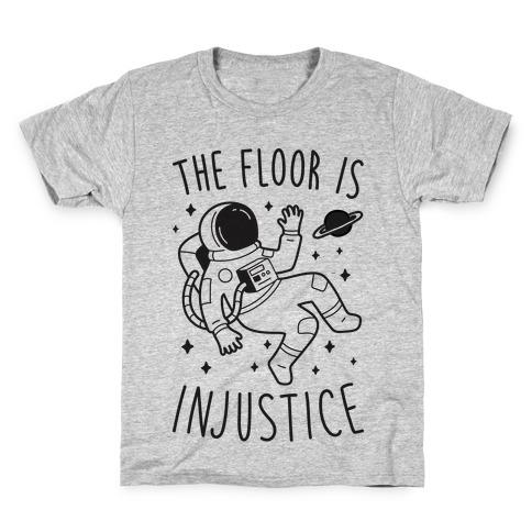 The Floor Is Injustice Kids T-Shirt