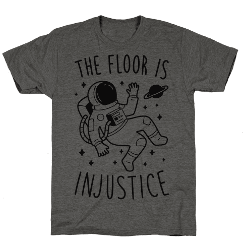 The Floor Is Injustice