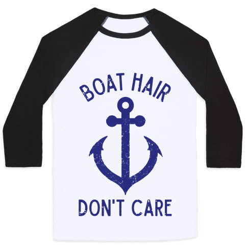 Boat Hair Don't Care Baseball Tee