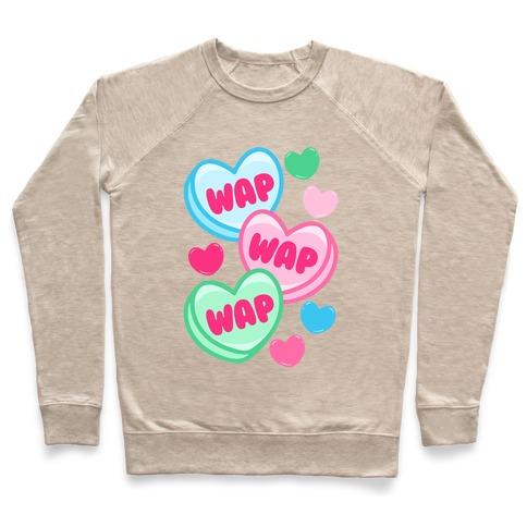 WAP WAP WAP Candy Hearts Parody Pullover