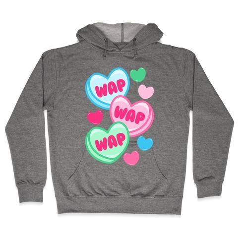 WAP WAP WAP Candy Hearts Parody Hooded Sweatshirt