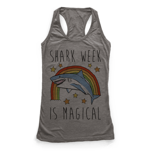 Shark Week Is Magical Parody Racerback Tank Top