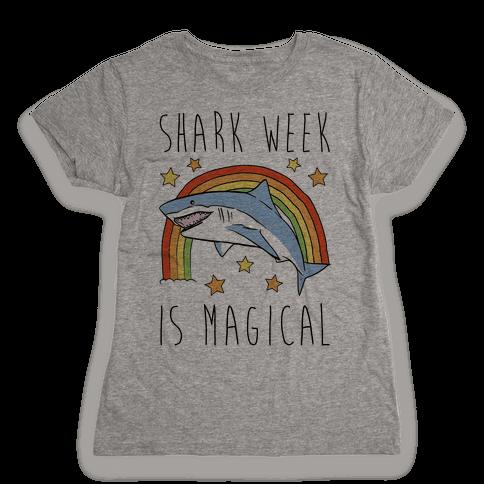 Shark Week Is Magical Parody Womens T-Shirt