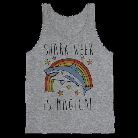 Shark Week Is Magical Parody Tank Top