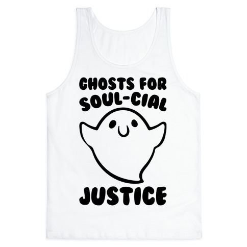 Ghosts for Soul-cial Justice Tank Top