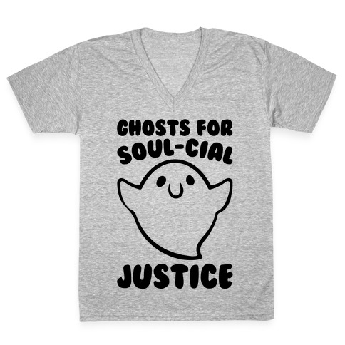 Ghosts for Soul-cial Justice V-Neck Tee Shirt