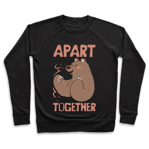 Bearly Apart, Always Together (Right) Pullover