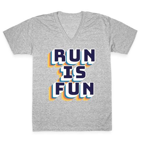 Run Is Fun V-Neck Tee Shirt