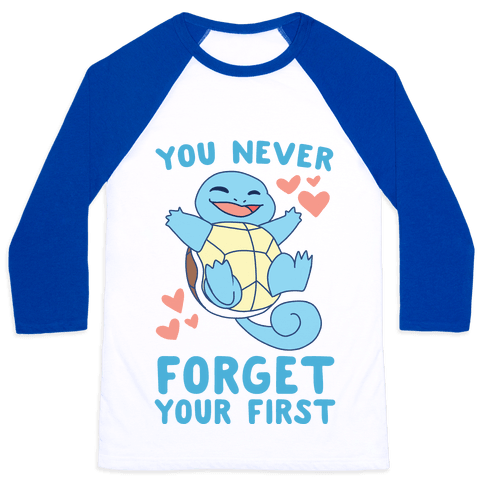You Never Forget Your First - Squirtle Baseball Tee