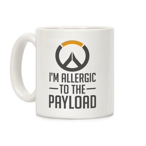 I'm Allergic to the Payload Coffee Mug