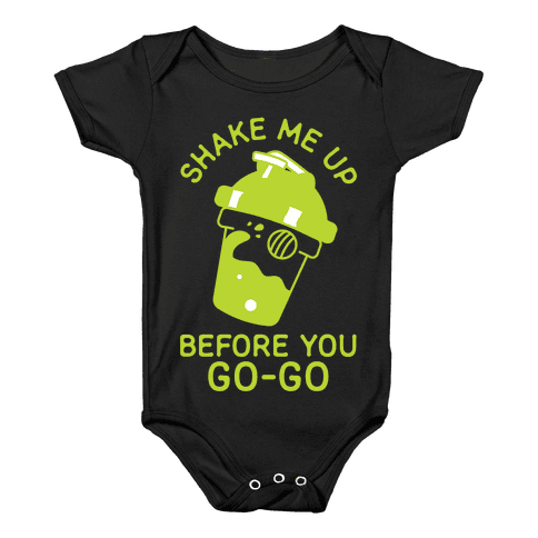 Shake Me Up Before You Go-Go Baby Onesy