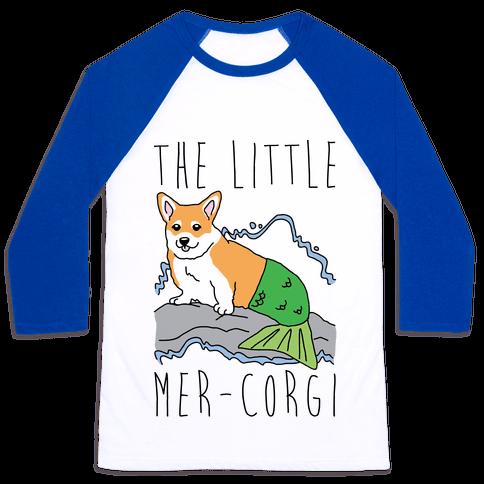 The Little Mer-Corgi Parody Baseball Tee