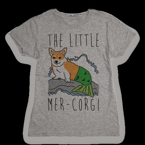 The Little Mer-Corgi Parody Womens T-Shirt