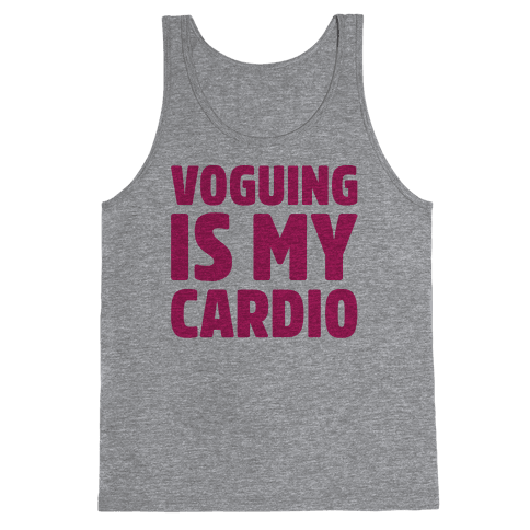 Voguing Is My Cardio Parody Tank Top