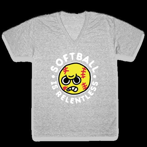Softball Is Relentless V-Neck Tee Shirt