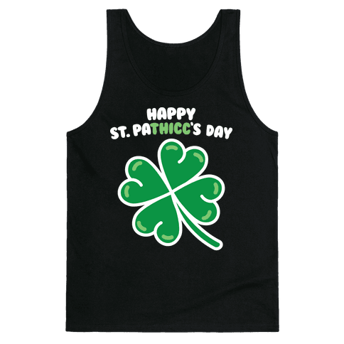 Happy St. Pathicc's Day Butt Clover Tank Top
