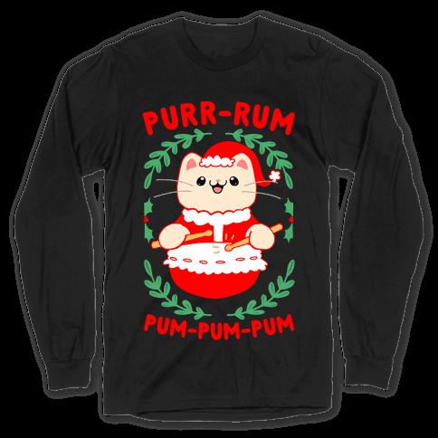 Purr-rum-pum-pum-pum Long Sleeve T-Shirt