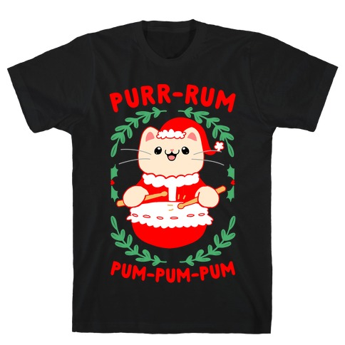 Purr-rum-pum-pum-pum T-Shirt