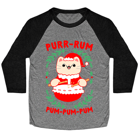 Purr-rum-pum-pum-pum Baseball Tee