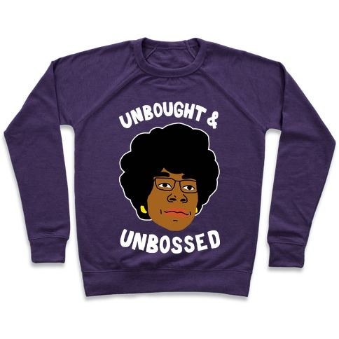 Unbought And Unbossed Pullover