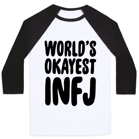 World's Okayest INFJ Baseball Tee