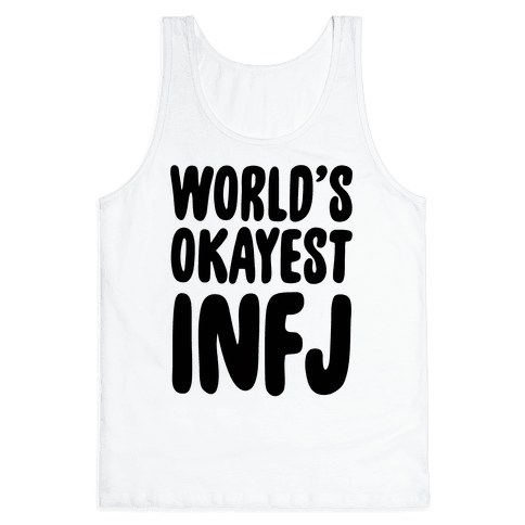 World's Okayest INFJ Tank Top