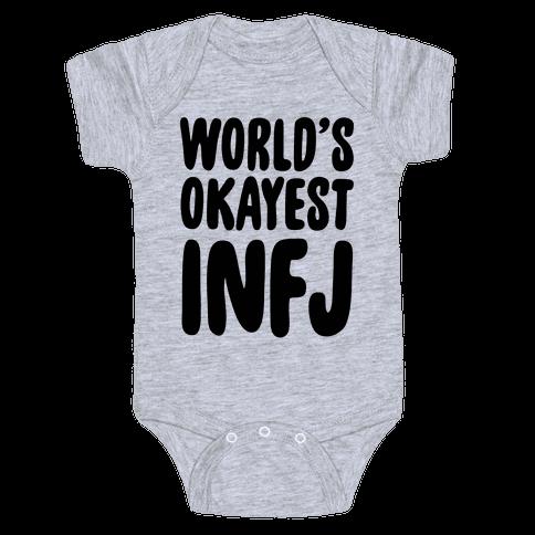 World's Okayest INFJ Baby Onesy