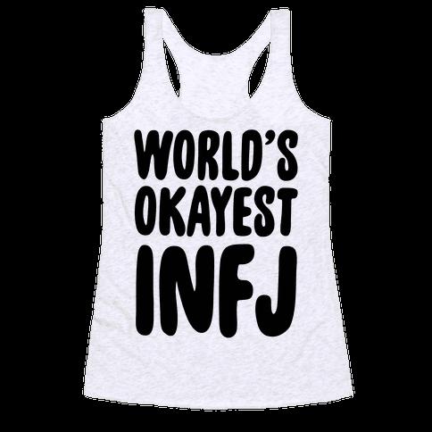 World's Okayest INFJ Racerback Tank Top