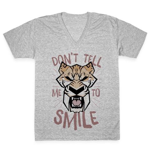 Don't Tell Me To Smile V-Neck Tee Shirt