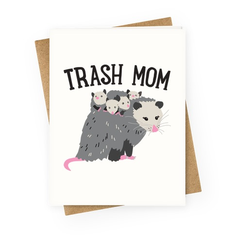 Trash Mom Opossum Greeting Card
