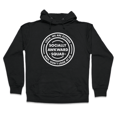 Socially Awkward Squad Hooded Sweatshirt
